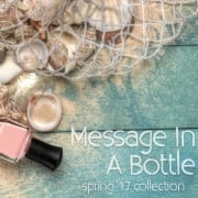 Deborah Lippmann Message In A Bottle Spring 2017 Nail Polish Collection